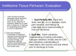 ineffective tissue perfusion evaluation