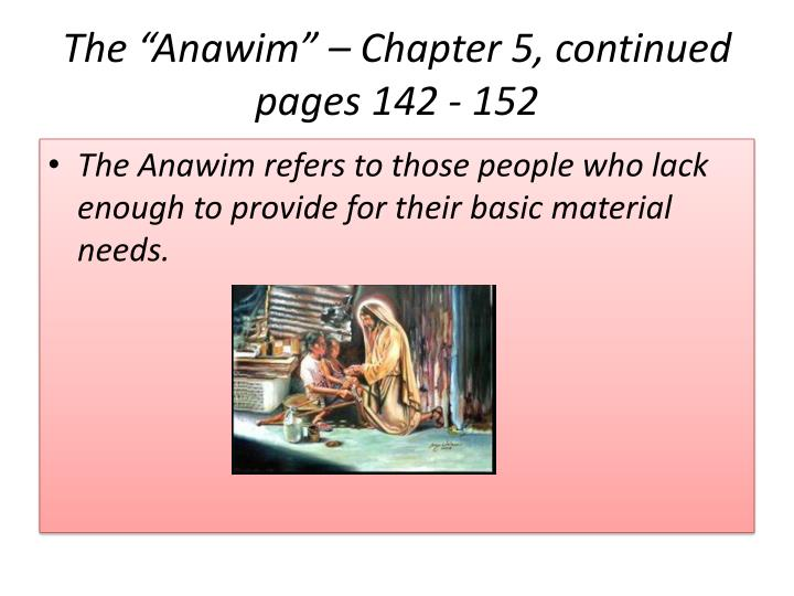 The anawim chapter 5 continued pages 142 152