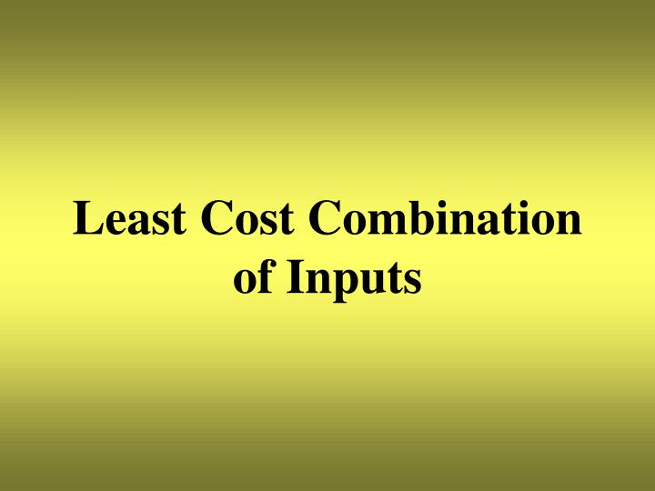 Least Cost Combination