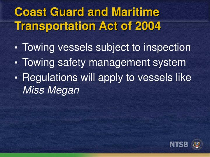 Coast Guard and Maritime Transportation Act of 2004