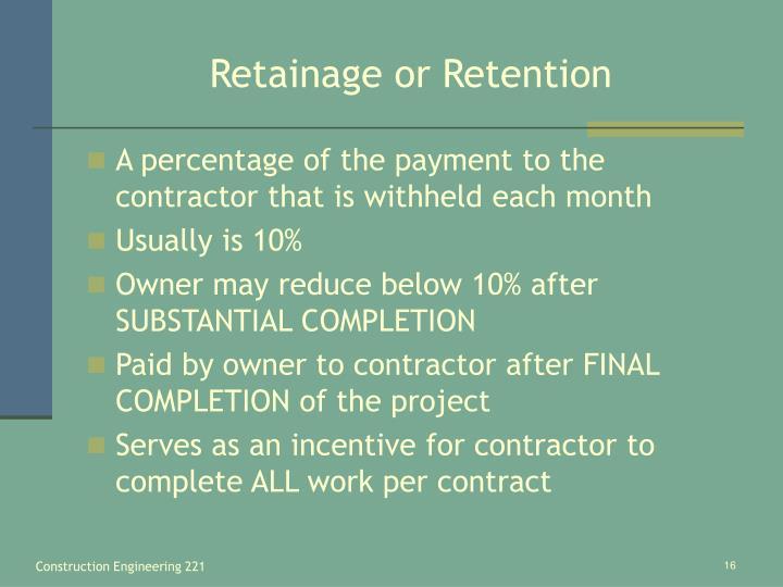 Retainage or Retention