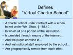 defines virtual charter school
