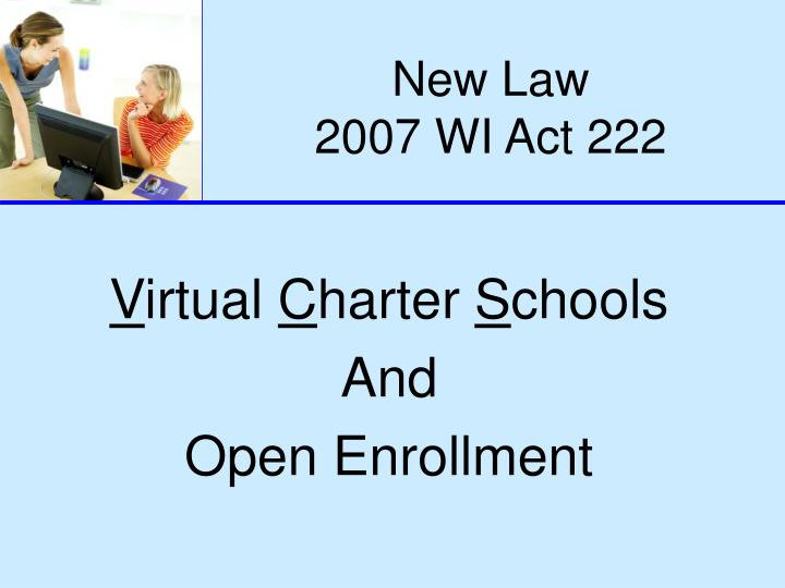 new law 2007 wi act 222
