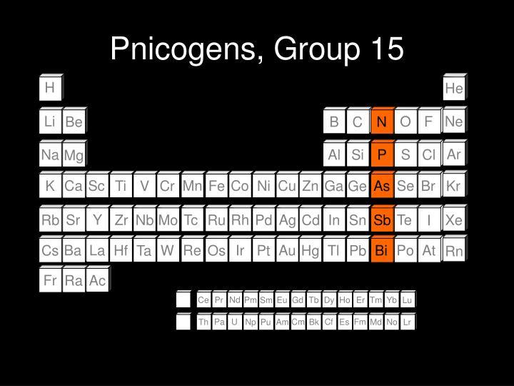 Pnicogens, Group 15
