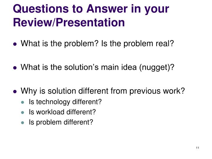 Questions to Answer in your Review/Presentation