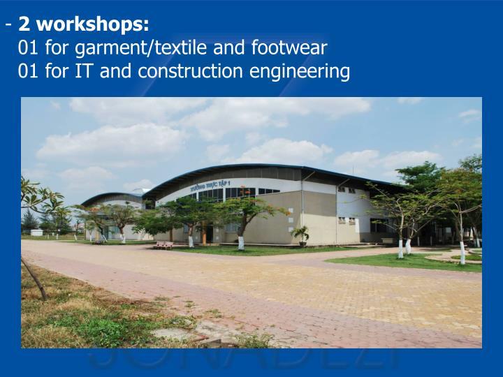 2 workshops: