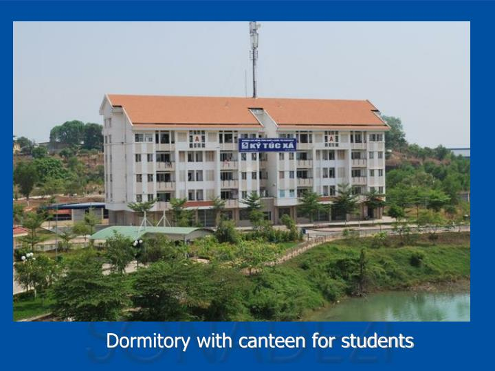 Dormitory with canteen for students