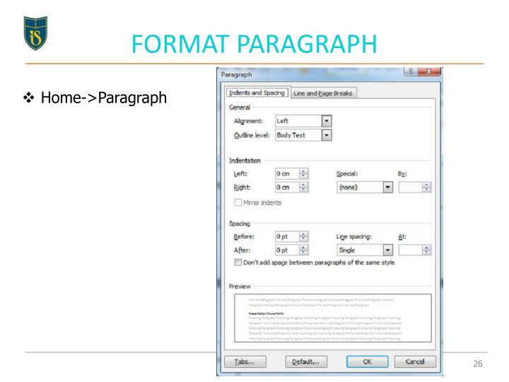FORMAT PARAGRAPH