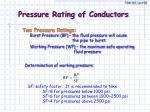 pressure rating of conductors
