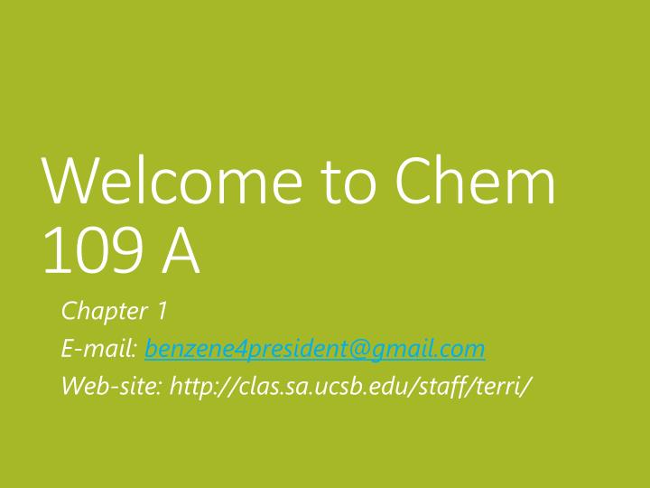 Welcome to chem 109 a