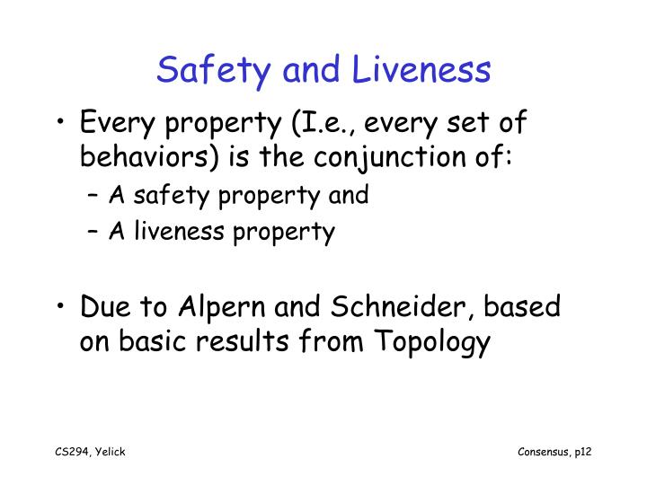 Safety and Liveness
