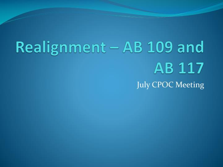 Realignment ab 109 and ab 117