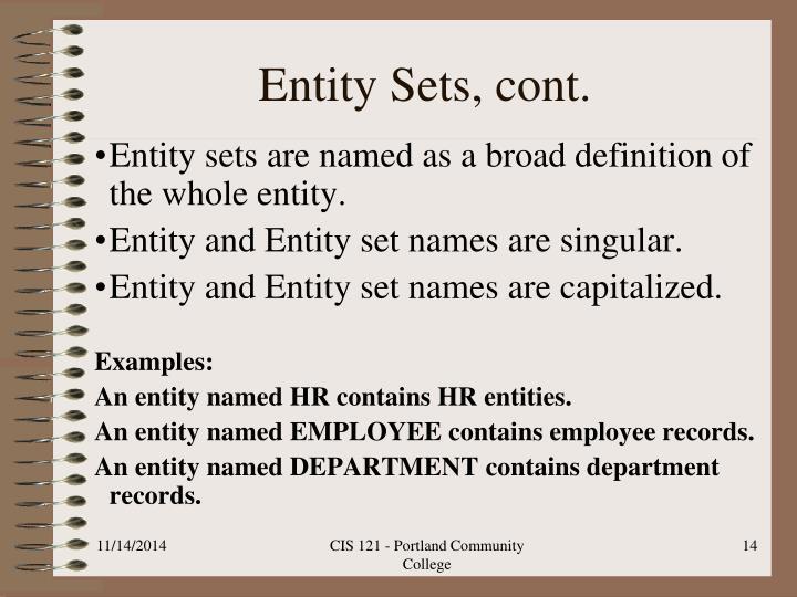 Entity Sets, cont.