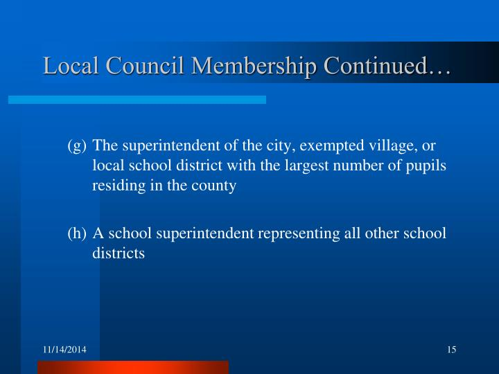 Local Council Membership Continued…