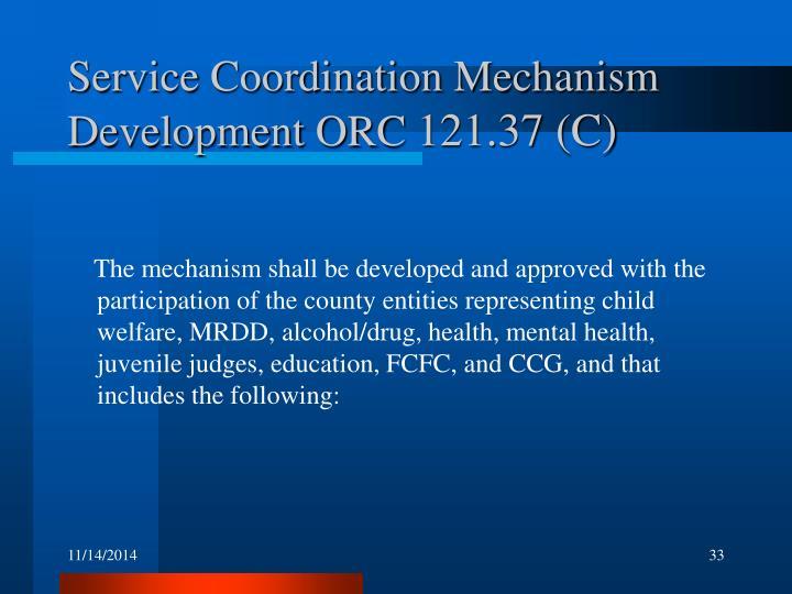 Service Coordination Mechanism Development ORC