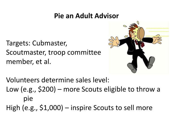 Pie an Adult Advisor
