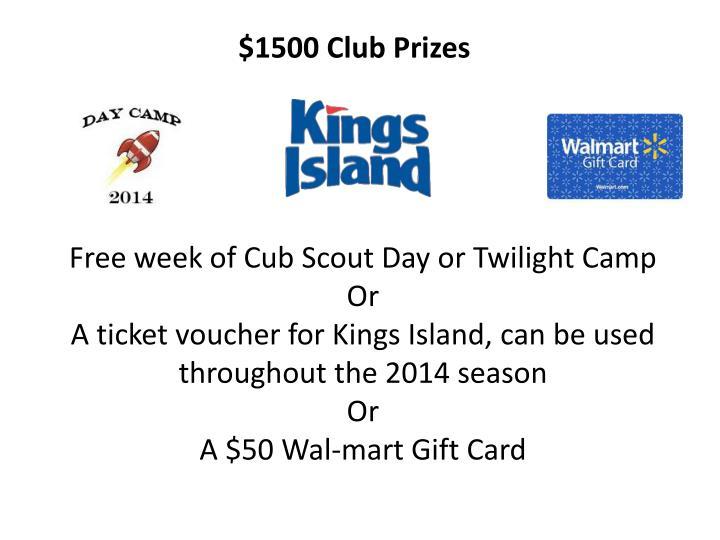 $1500 Club Prizes