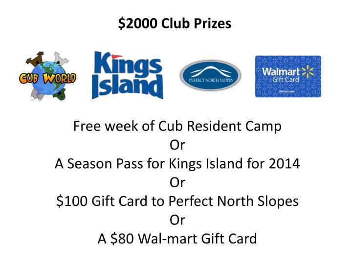 $2000 Club Prizes