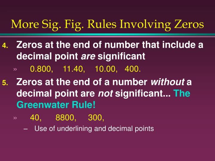More Sig. Fig. Rules Involving Zeros