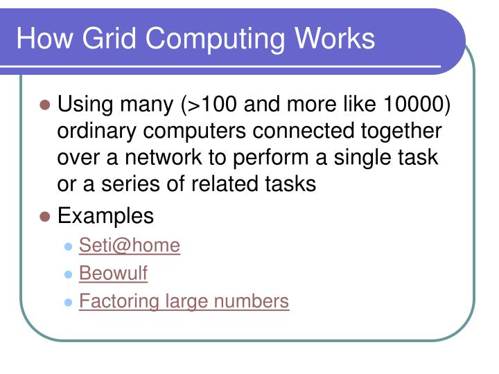 How Grid Computing Works