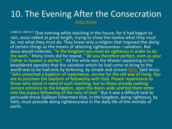 10. The Evening After the Consecration