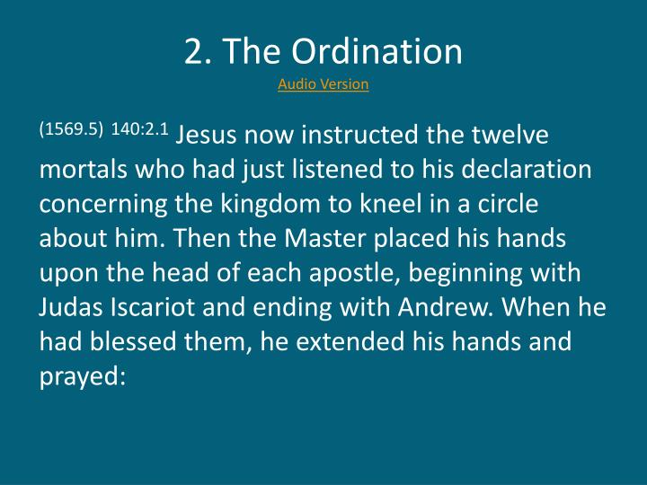 2. The Ordination