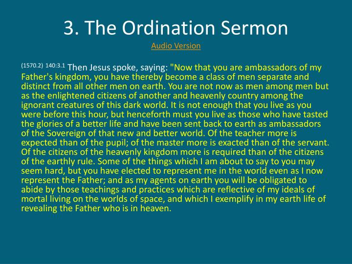 3. The Ordination Sermon