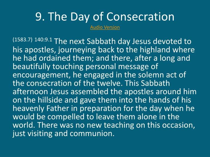9. The Day of Consecration