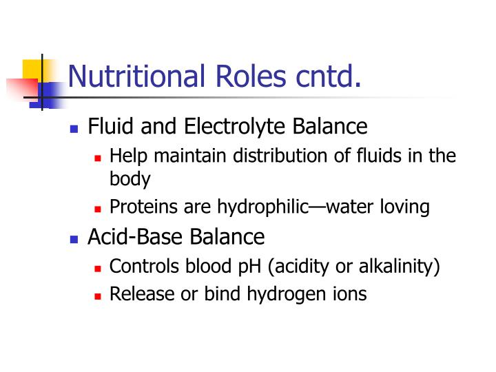 Nutritional Roles cntd.