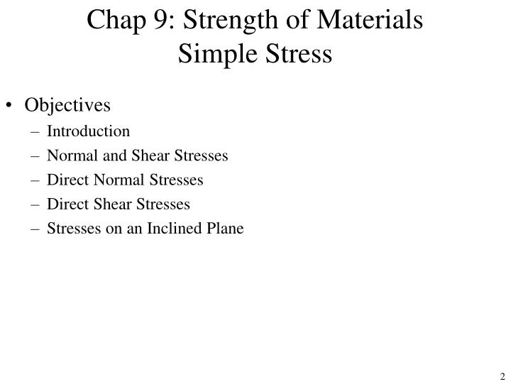 Chap 9 strength of materials simple stress