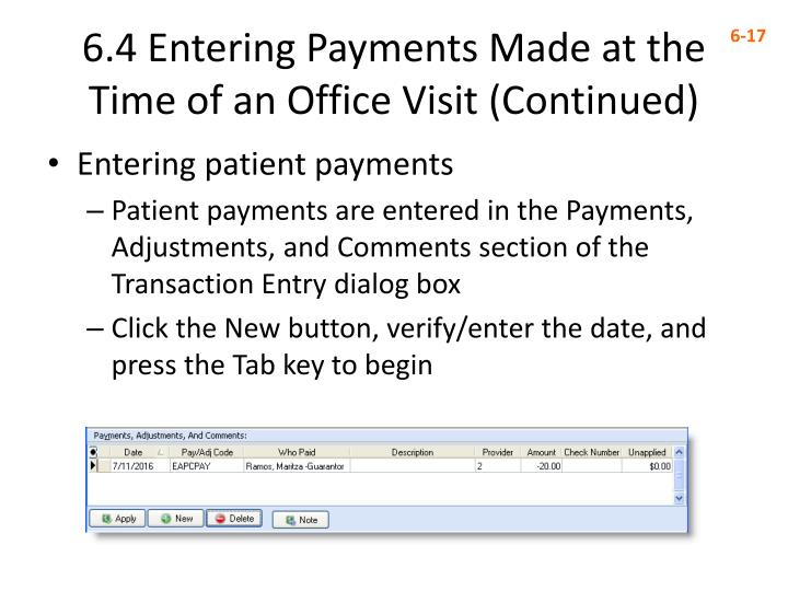 6 4 entering payments made at the time of an office visit continued
