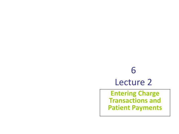 6 lecture 2