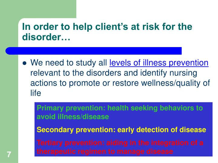 In order to help client's at risk for the disorder…