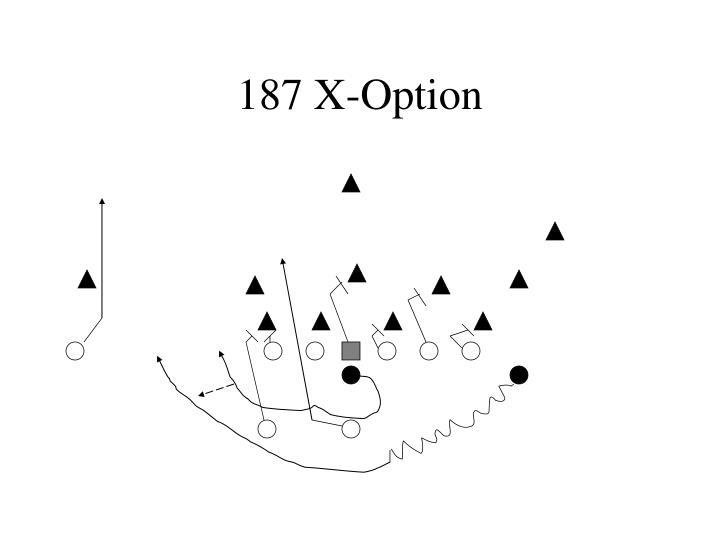 187 X-Option