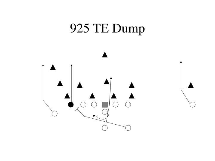 925 TE Dump
