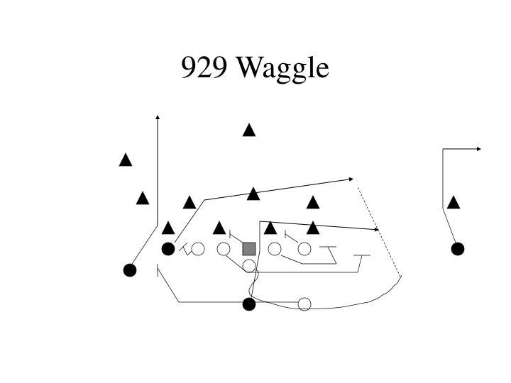 929 Waggle