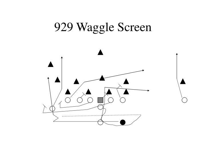 929 Waggle Screen
