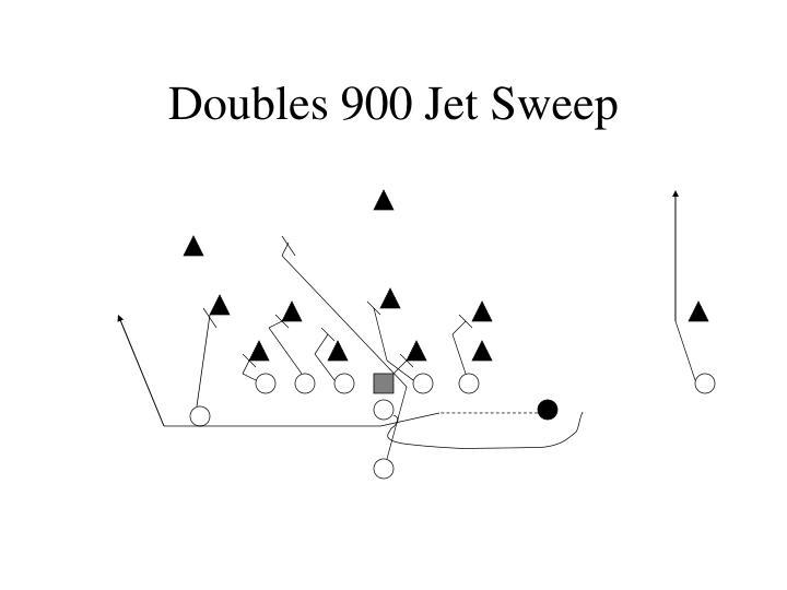 Doubles 900 Jet Sweep