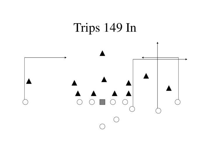 Trips 149 In