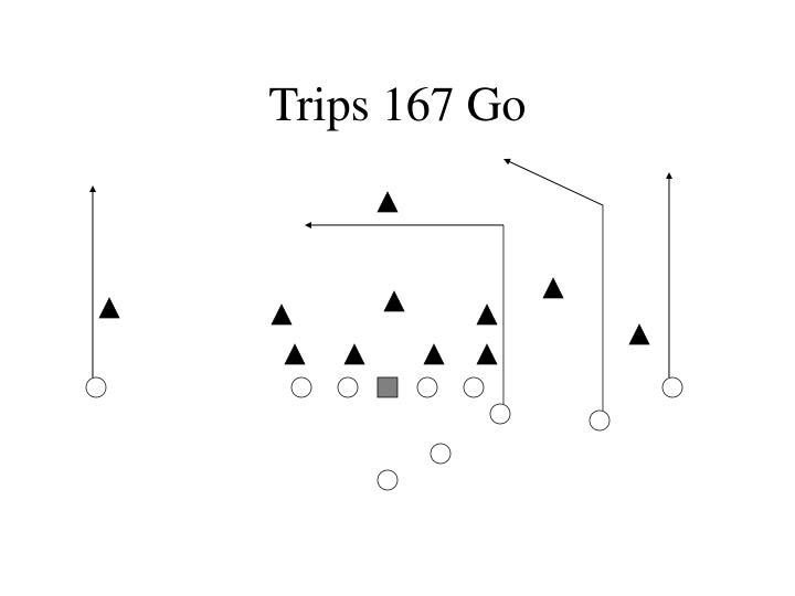 Trips 167 Go