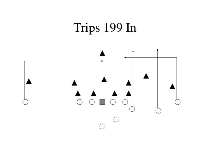 Trips 199 In