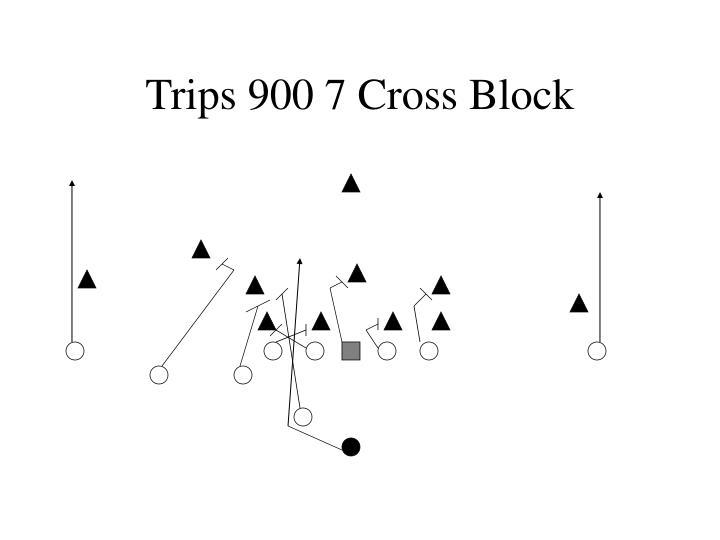 Trips 900 7 Cross Block