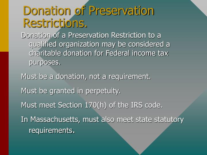 Donation of Preservation Restrictions.