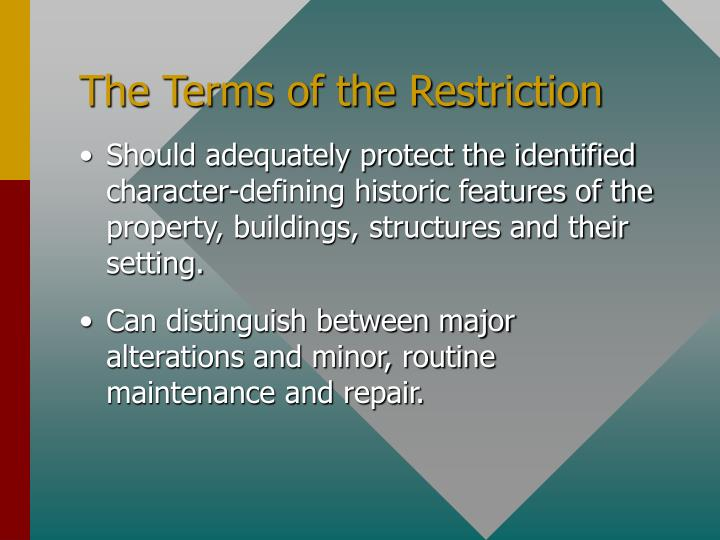 The Terms of the Restriction
