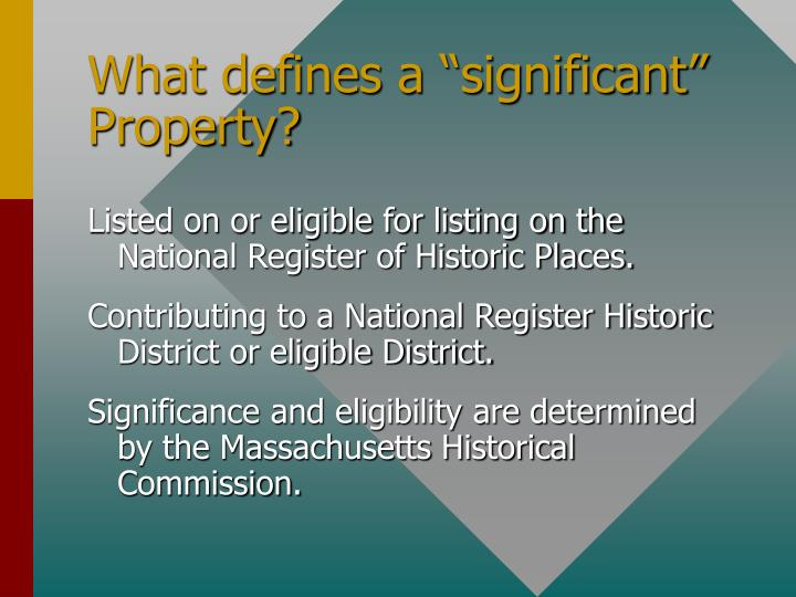 "What defines a ""significant"" Property?"