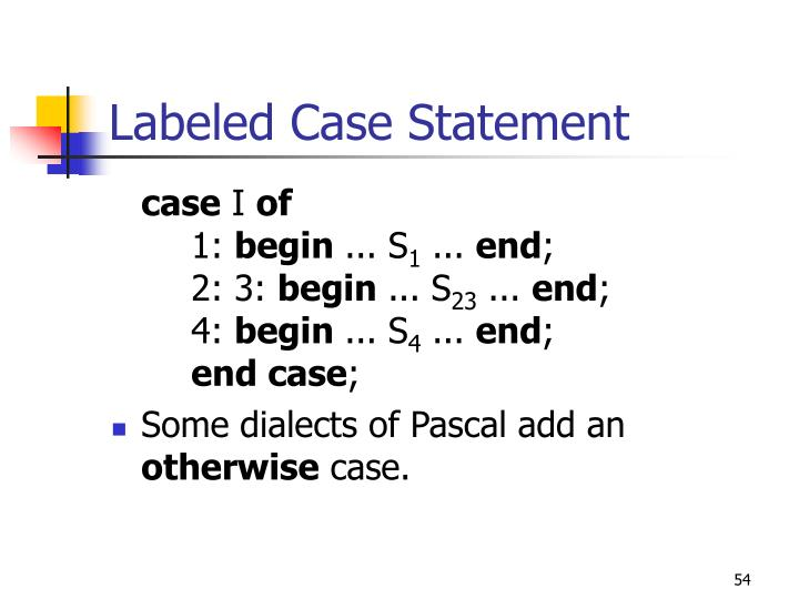 Labeled Case Statement