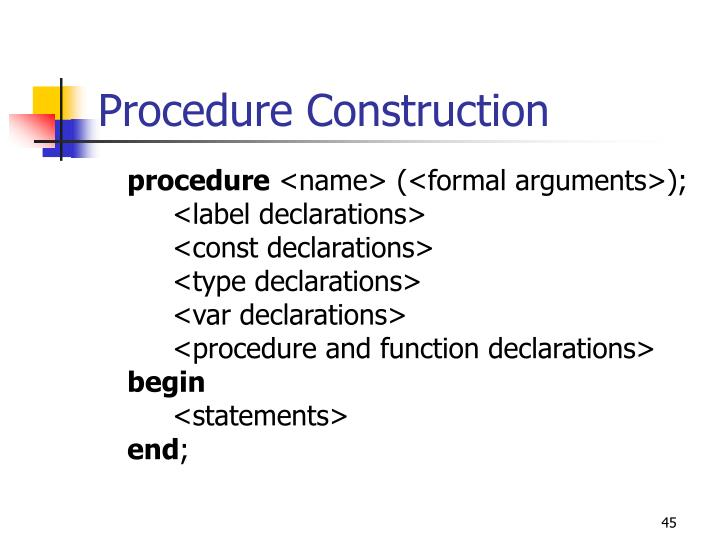 Procedure Construction