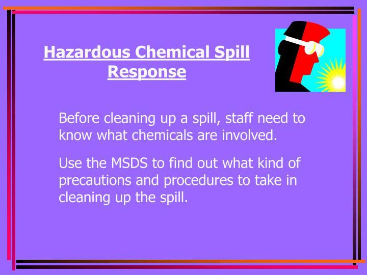 Hazardous Chemical Spill Response