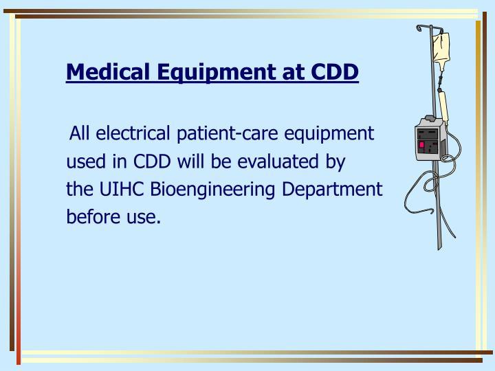 Medical Equipment at CDD