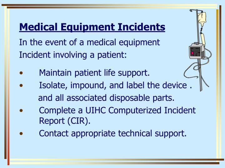 Medical Equipment Incidents